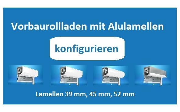 Vorbaurollladen mit Alulamellen konfigurieren