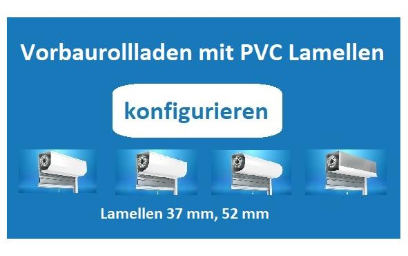 Vorbaurollladen mit PVC Lamellen konfigurieren